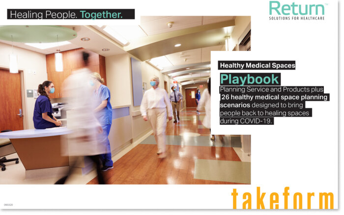 Return for Healthcare Playbook featuring COVID-focused signage, product, and services along with space-specific planning scenarios.